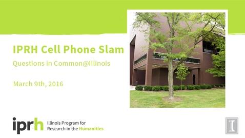 Thumbnail for entry IPRH Cell Phone Slam