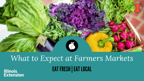 Thumbnail for entry Clip of Eat Fresh, Eat Local: Fresh from the Farmers Market