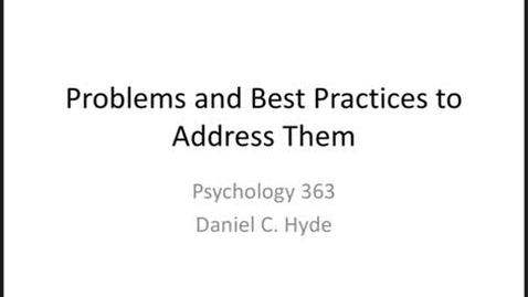 Thumbnail for entry Problems & Best Practices Part 1-Final