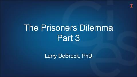 Thumbnail for entry The Prisoners Dilemma Part 3