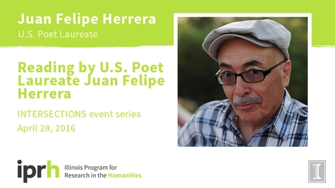 Thumbnail for entry Reading by U.S. Poet Laureate Juan Felipe Herrera