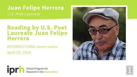 Thumbnail for entry Reading by U.S. Poet Laureate Juan Felipe Herrera
