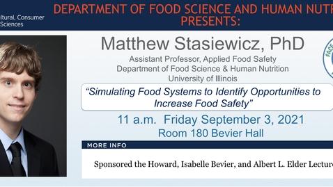 Thumbnail for entry FSHN 597 Graduate Seminar- 9/3/2021 Dr. Matthew Stasiewicz