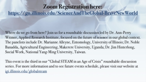 Thumbnail for entry IGI - Global STEAM Roundtable: Science and the Global in a Brave New World
