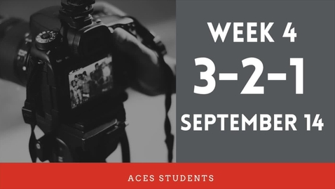 Thumbnail for entry ACES 3-2-1 Fall 2021 Student Update Week 4