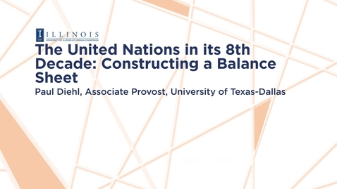 Thumbnail for entry The United Nations in its 8th Decade: Constructing a Balance Sheet
