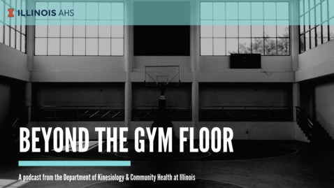 Thumbnail for entry Beyond the Gym Floor with Justin Barnhart