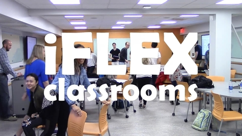 Thumbnail for entry Active Learning in iFLEX Interactive Classrooms