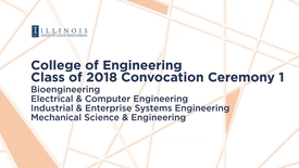 Thumbnail for entry Class of 2018 College of Engineering Convocation Ceremony 1