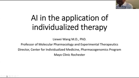 Thumbnail for entry AI Center Summer Seminar Series - Speaker: Dr. Liewei Wang, Mayo Clinic Rochester
