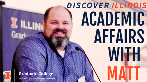 Thumbnail for entry Discover Illinois: Academic Affairs