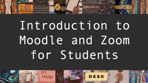 Thumbnail for entry Introduction to Moodle and Zoom