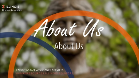 Thumbnail for entry About Us: Faculty/Staff Assistance Services