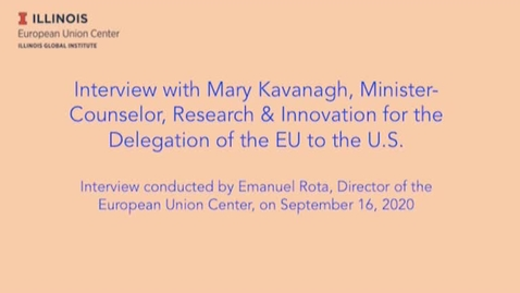 Thumbnail for entry Interview with Mary Kavanagh, Minister-Counselor, Research & Innovation for the Delegation of the EU to the U.S.