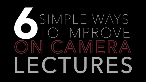 Thumbnail for entry On camera lecture tips