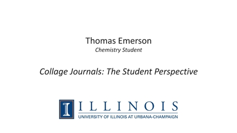Thumbnail for entry Collage Journals: The Student Perspective