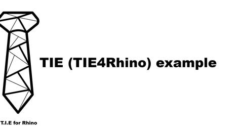 Thumbnail for entry TIE (TIE4Rhino) example