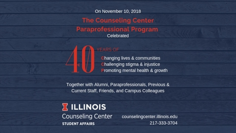 Thumbnail for entry Counseling Center Paraprofessional Program - 40th Anniversary Video (Created by CCPs)