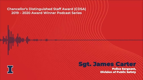 Thumbnail for entry Chancellor's Distinguished Staff Award (CDSA) 2019 - 2020 Winner: James Carter