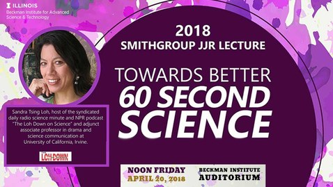 "Thumbnail for entry ""Towards Better 60 Second Science"" - Sandra Tsing Loh (SmithGroup Lecture)"