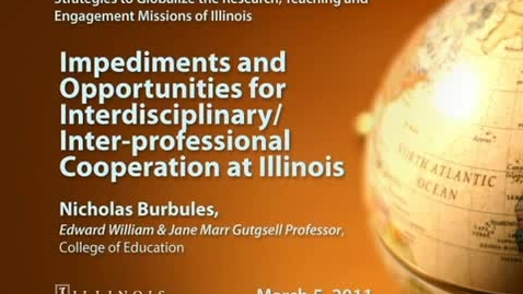 Thumbnail for entry Impediments and Opportunities for Interdisciplinary/Inter-professional Cooperation at Illinois