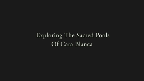 Thumbnail for entry The Pools of Cara Blanca