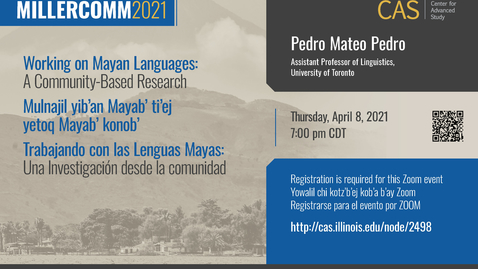 Thumbnail for entry Pedro Mateo Pedro, Working on Mayan Languages, MillerComm2021