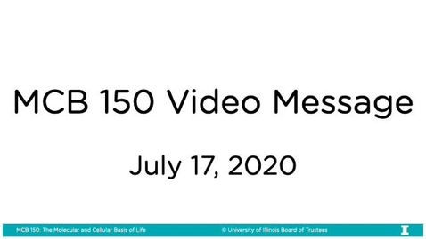 Thumbnail for entry MCB 150 Video Message - July 17, 2020