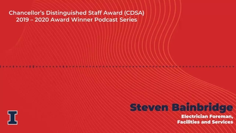 Thumbnail for entry Chancellor's Distinguished Staff Award 2019 - 2020 Winner Podcast Series: Steven Bainbridge