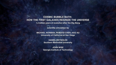 Thumbnail for entry Cosmic Bubble Bath: How the First Galaxies Reionize the Universe [evolving]