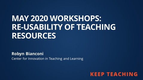 Thumbnail for entry Re-usability of Teaching Resources from May 2020 Workshops