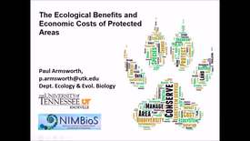 Thumbnail for entry NRES 500 Fall 2017 - Armsworth - The ecological benefits and economic costs of protected areas