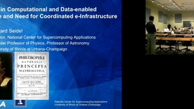 Thumbnail for entry Trends in Computational and Data-enabled Science and Need for Coordinated e-Infrastructure.mp4