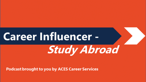 Thumbnail for entry Career Influencer - Study Abroad