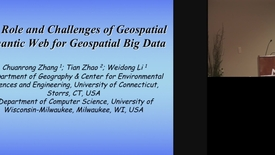 Thumbnail for entry The Role and Challenges of Geospatial Semantic Web for Geospatial Big Data.mp4