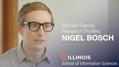 Thumbnail for entry iSchool Faculty Research Profile: Assistant Professor Nigel Bosch