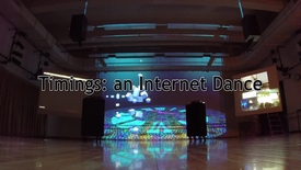 Thumbnail for entry Timings: An Internet Dance - Excerpted