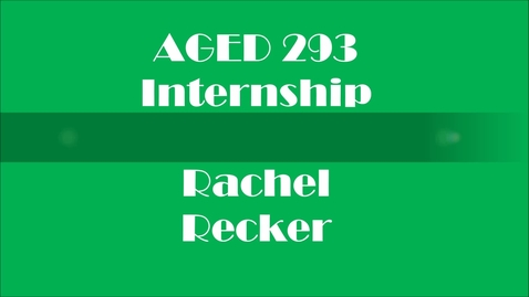 Thumbnail for entry Internship - 4-H Monroe County - Rachel Recker