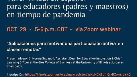 Thumbnail for entry October 29 2020 CLACS K-12 Series: Taller virtual en español para educadores (padres y maestros) en tiempo de pandemia v.1