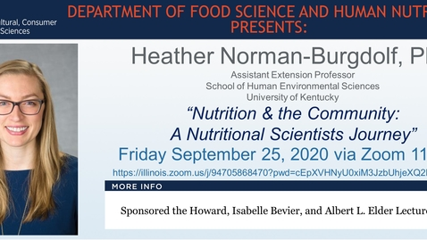Thumbnail for entry FSHN 597 Fall 2020 Graduate Seminar- Dr. Heather Norman-Burgdolf- Sept. 25, 2020
