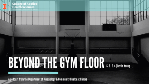 Thumbnail for entry Beyond the Gym Floor–Justin Young