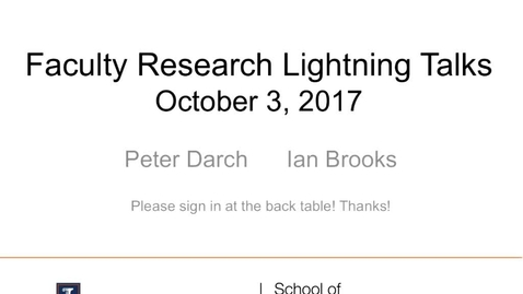 Thumbnail for entry Faculty Research Lightning Talk - October 3, 2017