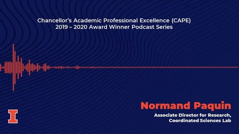 Thumbnail for entry Chancellor's Academic Professional Excellence (CAPE) Award 2019 - 2020 Winner: Normand Paquin