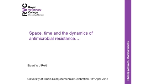 Thumbnail for entry Stuart W J Reid –  Space, Time, and the Dynamics of Microbial Resistance