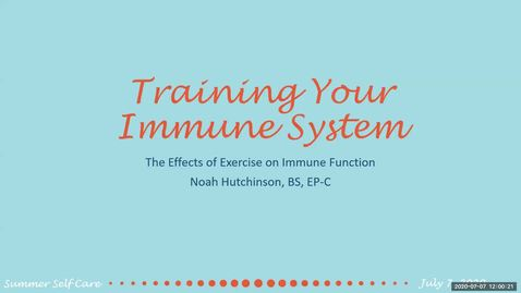 Thumbnail for entry Training Your Immune System: Outlining the Effects of Exercise on Immune Function