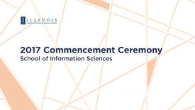 Thumbnail for entry 2017 iSchool Commencement