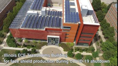 Thumbnail for entry Illinois ECE Transforms Building for Face Shield Production During Shutdown