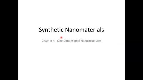 Thumbnail for entry chbe458-594-syn-nano-s2021-lec12