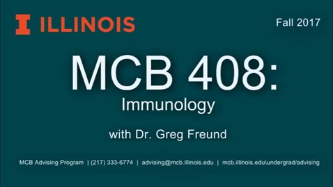 Thumbnail for entry MCB 408- Immunology, a conversation with Dr. Greg Freund