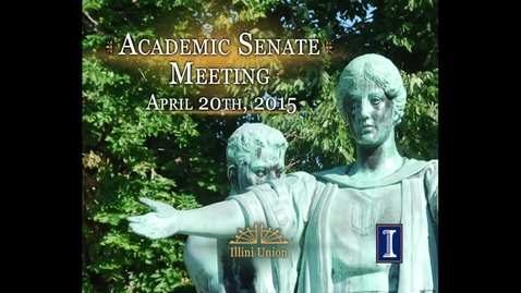 Thumbnail for entry Academic Senate Meeting, Apr. 20, 2015